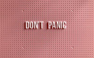 Don't Panic…